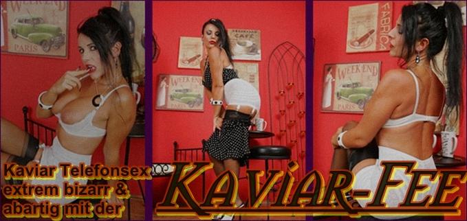 perverser Kaviar Telefonsex privat